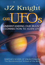 JZ Knight on UFOs:  Understanding Our Brain